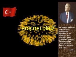 HOS GELDINIZ