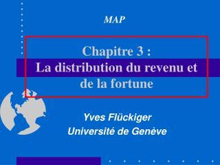 Chapitre 3 : La distribution du revenu et de la fortune