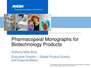 Pharmacopeial Monographs for Biotechnology Products