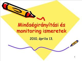 Minos gir ny t si  s monitoring ismeretek