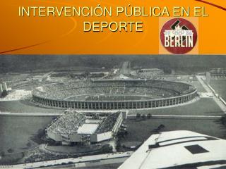 INTERVENCI N P BLICA EN EL DEPORTE