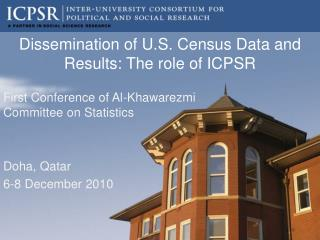 Dissemination of U.S. Census Data and Results: The role of ICPSR