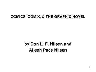 COMICS, COMIX,  THE GRAPHIC NOVEL See also  Humorous Cartoons,  Humor in Art,   Optical Illusions,   Political Cartoons