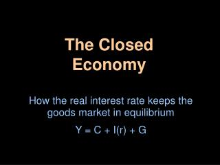 The Closed Economy