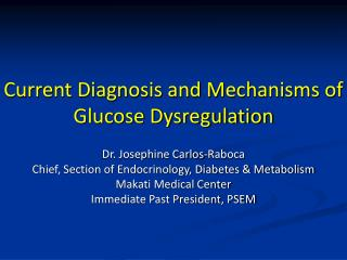 Current Diagnosis and Mechanisms of Glucose Dysregulation
