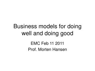 Business models for doing well and doing good