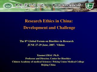 Research Ethics in China:  Development and Challenge