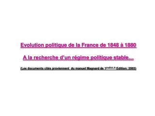 Evolution politique de la France de 1848   1880  A la recherche d un r gime politique stable   Les documents cit s provi
