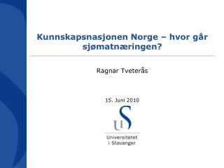 Kunnskapsnasjonen Norge   hvor g r sj matn ringen