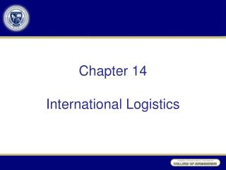 Chapter 14  International Logistics