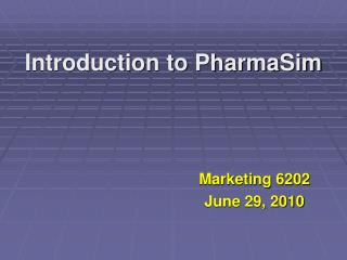 Introduction to PharmaSim