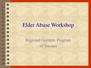 Elder Abuse Workshop