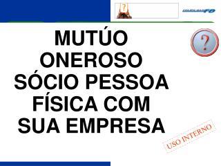 MUT O ONEROSO S CIO PESSOA F SICA COM SUA EMPRESA