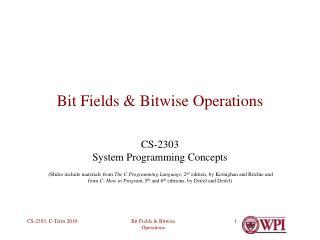 Bit Fields  Bitwise Operations