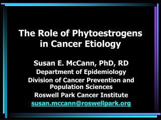 The Role of Phytoestrogens in Cancer Etiology