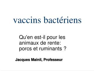 Vaccins bact riens