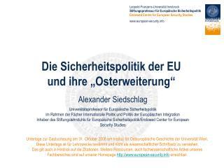 Die Sicherheitspolitik der EU und ihre  Osterweiterung