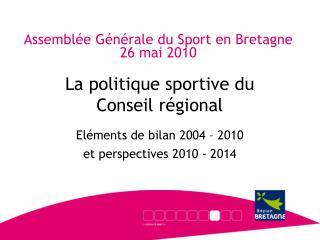 Assembl e G n rale du Sport en Bretagne 26 mai 2010
