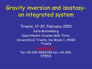 Gravity inversion and isostasy- an integrated system