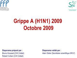 Grippe A H1N1 2009  Octobre 2009