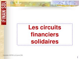 Les circuits financiers solidaires