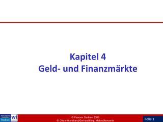 Kapitel 4 Geld- und Finanzm rkte