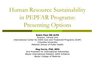 Human Resource Sustainability in PEPFAR Programs:  Presenting Options