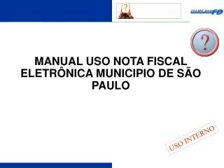 MANUAL USO NOTA FISCAL ELETR NICA MUNICIPIO DE S O PAULO