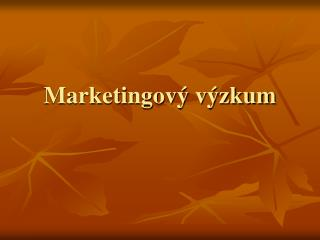 Marketingov  v zkum