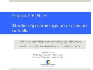 Grippe AH1N1v  Situation  pid miologique et clinique actuelle