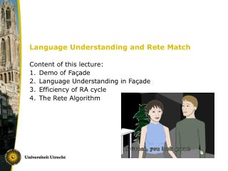 Language Understanding and Rete Match
