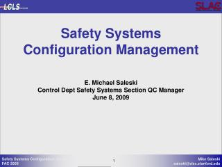 Safety Systems Configuration Management
