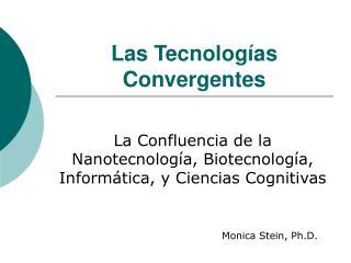 Las Tecnolog as Convergentes