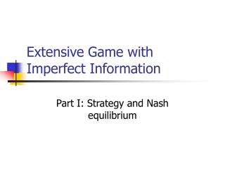 note on extensive games with imperfect information