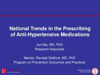 National Trends in the Prescribing of Anti-Hypertensive Medications