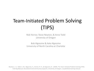 Team-Initiated Problem Solving TIPS