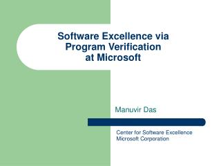 Software Excellence via  Program Verification  at Microsoft
