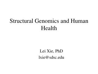 Structural Genomics and Human Health