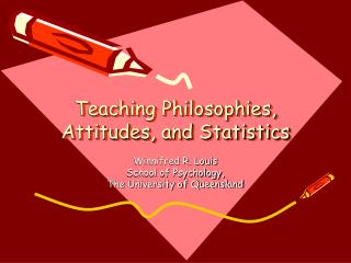 Teaching Philosophies, Attitudes, and Statistics