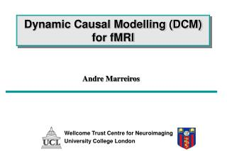 Dynamic Causal Modelling DCM for fMRI