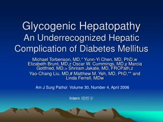 Glycogenic Hepatopathy An Underrecognized Hepatic Complication of Diabetes Mellitus
