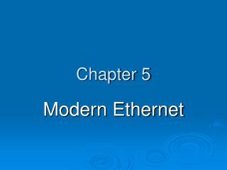 Modern Ethernet