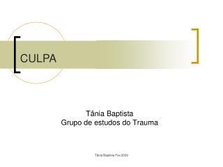 T nia Baptista Grupo de estudos do Trauma