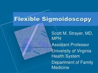 Flexible Sigmoidoscopy