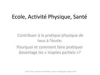 Ecole, Activit  Physique, Sant