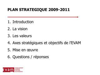 PLAN STRATEGIQUE 2009-2011