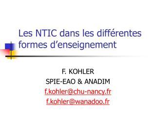 Les NTIC dans les diff rentes formes d enseignement