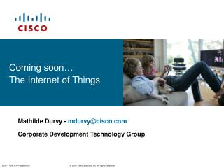 Coming soon  The Internet of Things