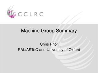 Machine Group Summary