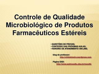 Controle de Qualidade Microbiol gico de Produtos Farmac uticos Est reis